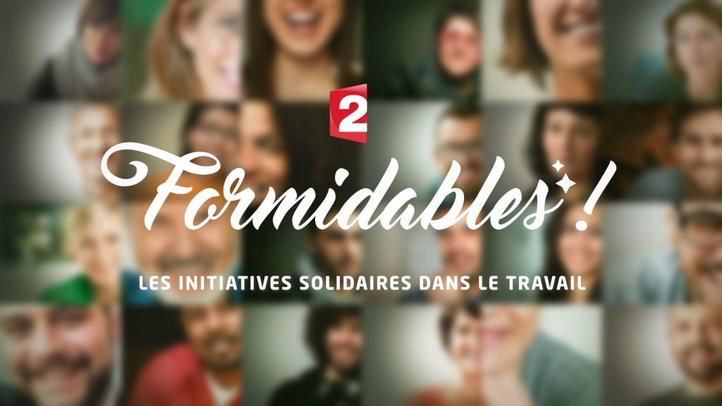 SÉRIE TV / FORMIDABLES !